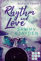 Sophie Fawn: Rhythm and Love: Sammy und Jayden ★★★★