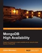 Afshin Mehrabani: MongoDB High Availability