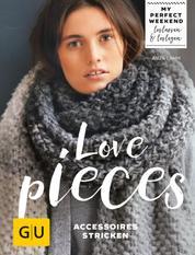 Love pieces - Accessoires stricken
