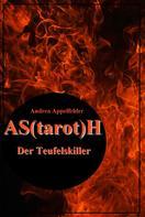 Andrea Appelfelder: AS(tarot)H