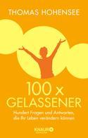 Thomas Hohensee: 100 x gelassener ★★★