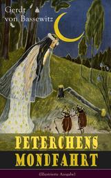 Peterchens Mondfahrt (Illustrierte Ausgabe) - Ein Klassiker der deutschen Kinderliteratur