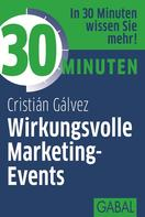 Cristián Gálvez: 30 Minuten Wirkungsvolle Marketing-Events ★★★★★