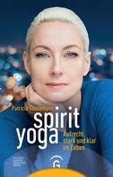 Patricia Thielemann: Spirit Yoga ★★★★★