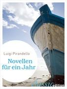 Luigi Pirandello: Novellen für ein Jahr