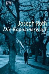 Kapuzinergruft - Roman (Werke Bd. 6, Seite 227-346)