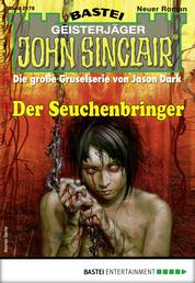 John Sinclair 2178 - Horror-Serie - Der Seuchenbringer