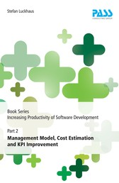 Book Series Increasing Productivity of Software Development, Part 2: Management Model, Cost Estimation and KPI Improvement