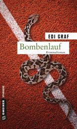 Bombenlauf - Kriminalroman