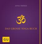 Anna Trökes: Das große Yogabuch ★★★★★