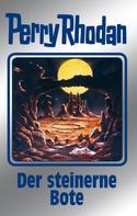 Marianne Sydow: Perry Rhodan 129: Der steinerne Bote (Silberband) ★★★★★