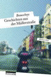 Geschichten aus der Müllerstraße
