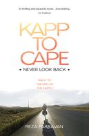 Reza Pakravan: Kapp to Cape: Never Look Back ★★★★