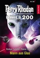 Rüdiger Schäfer: Perry Rhodan Neo 200: Mann aus Glas ★★★★