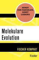 Arndt von Haeseler: Molekulare Evolution ★★★