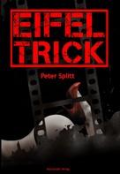Peter Splitt: Eifel-Trick ★★★★