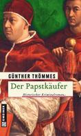 Günther Thömmes: Der Papstkäufer ★★★★