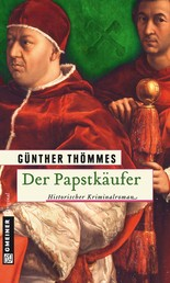 Der Papstkäufer - Historischer Kriminalroman