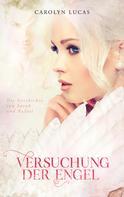 Carolyn Lucas: Versuchung der Engel