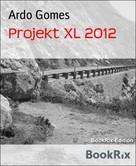 Luise Hakasi: Projekt XL 2012