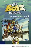 Henry F. Noah: Die Bar-Bolz-Bande, Band 5 ★★★★★