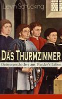Levin Schücking: Das Thurmzimmer - Geistergeschichte aus Herder's Leben ★★★