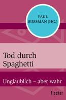 Paul Sussman: Tod durch Spaghetti