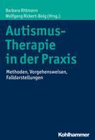 Barbara Rittmann: Autismus-Therapie in der Praxis ★★★★★