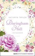 Kathryn Taylor: Daringham Hall - Die Rückkehr ★★★★
