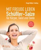Margit Müller-Frahling: Schüßler-Salze für Körper, Geist und Seele