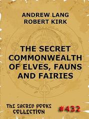 The Secret Commonwealth of Elves, Fauns & Fairies