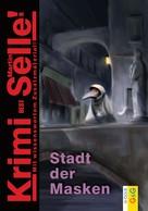 Martin Selle: CodeName SAM: Die Stadt der Masken