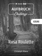 Rosa Roulette