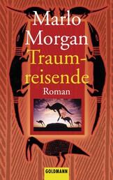 Traumreisende - Roman