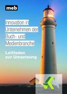KannWas.Club: Innovation in Unternehmen der Buch- und Medienbranche