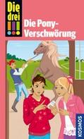 Kari Erlhoff: Die drei !!!, Die Pony-Verschwörung (drei Ausrufezeichen)