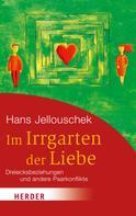 Hans Jellouschek: Im Irrgarten der Liebe ★★★★★