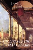 C. Suetonious Tranquillus: The Lives of the Twelve Caesars