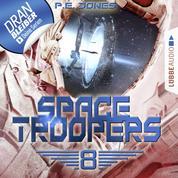 Space Troopers, Folge 8: Sprung in fremde Welten (Ungekürzt)