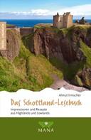Almut Irmscher: Das Schottland-Lesebuch