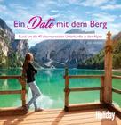 Lea Hajner: HOLIDAY Reisebuch: Ein Date mit dem Berg