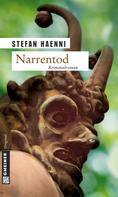 Stefan Haenni: Narrentod ★★★