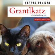 Grantlkatz - Frau Merkel und der Killerdackel (Kommissar Steinböck und seine Katze Frau Merkel)