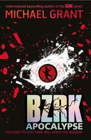 Michael Grant: Bzrk Apocalypse ★★★★★