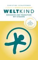 Christine Schuppener: Weltkind