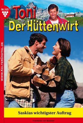 Toni der Hüttenwirt 103 – Heimatroman