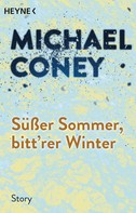 Michael Coney: Süßer Sommer, bitt'rer Winter ★★★