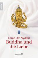 Lama Ole Nydahl: Buddha und die Liebe ★★★★★