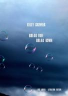 Kelly Skinner: Break free - Break down