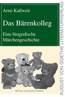 Arno Kallweit: Das Bärenkolleg